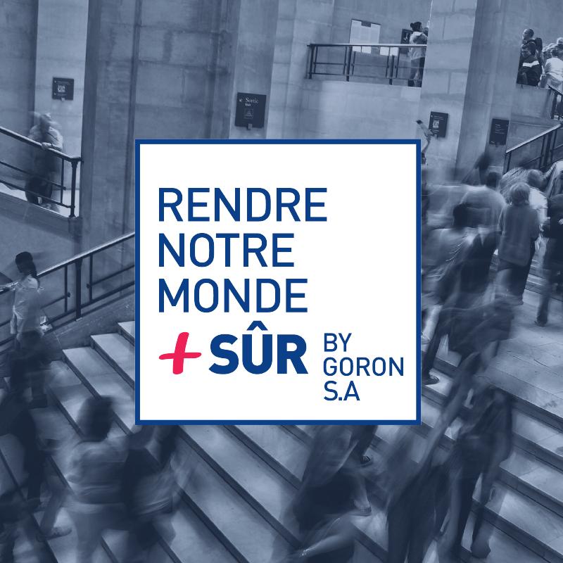 Découvrez Rendre Notre Monde + Sûr, la nouvelle plateforme d'information de la société GORON